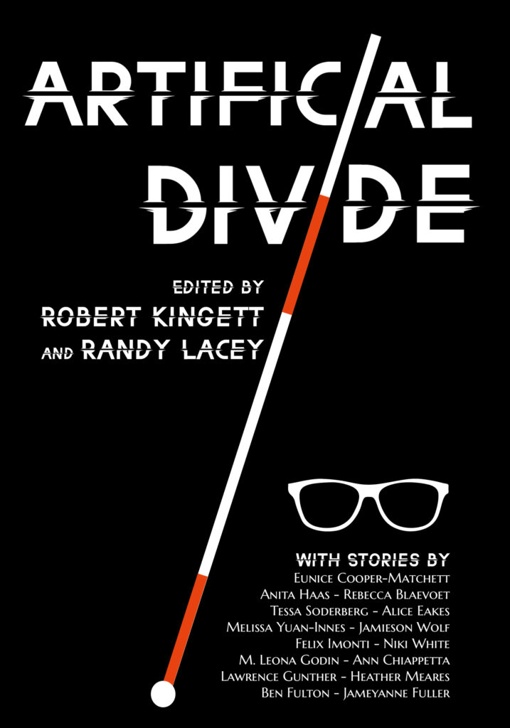 Artificial Divide book cover, featuring bold white letters on a black background. A rolling cane tip slashes through the title diagonally, from the top left to the bottom right. Each I has a round cane tip replacing the dot